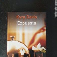 Libros: EXPUESTA.KYRA DAVIS. Lote 226815950