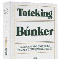 Libros: TOTEKING. BÚNKER. MEMORIAS DE ENCIERRO, RIMAS Y TIBURONES BLANCOS.. Lote 226931170