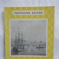 Libros: PANORAMA BALEAR PORT-MAHÓN. Lote 226935060