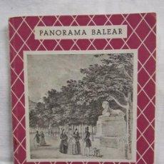 Libros: PANORAMA BALEAR EL BORNE DE PALMA. Lote 226935090