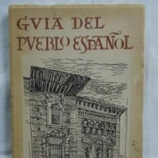 Libros: GUIA DEL PUEBLO ESPAÑOL 1967. Lote 226935225