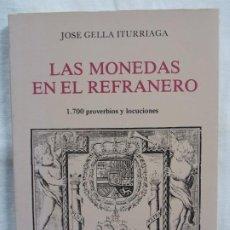 Libros: LAS MONEDAS EN EL REFRANERO. Lote 226940612