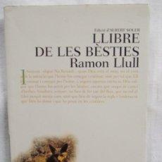 Libros: LLIBRE DE LES BÈSTIES. Lote 226940784