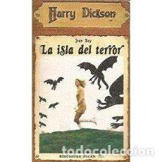 Livres: HARRY DICKSON- LA ISLA DEL TERROR. Lote 227188695