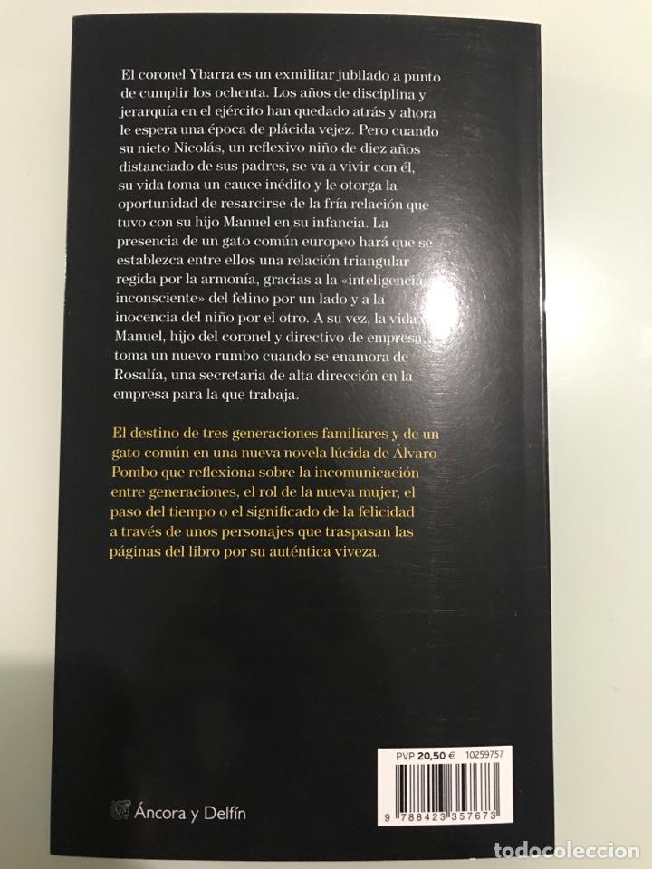 Libros: El destino de un gato común, Álvaro Pombo. Ediciones Destino-Colección Ancora y Delfín. - Foto 5 - 227738170