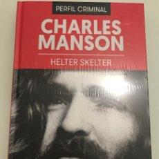 Libros: CHARLES MANSON. HELTER SKELTER. PERFIL CRIMINAL. PLANETA DE AGOSTINI. LIBRO PRECINTADO. Lote 227741650