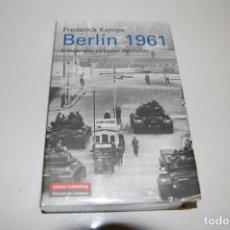 Libros: BERLÍN 1961, EL LUGAR MÁS PELIGROSO DEL MUNDO.. Lote 228218490
