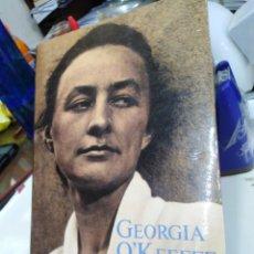 Libros: GEORGIA O' KEEFFE-ROXANA ROBINSON-EDITA CIRCE 1 °EDICION 1992. Lote 228245735