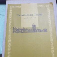 Libros: ELS GOIGS DE TREMP , JORDI SANSA LLOVICH. Lote 228257462