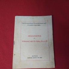 Libros: IMAGINERÍA DE FRANCISCO SALZILLO AÑO 1953. Lote 228416850