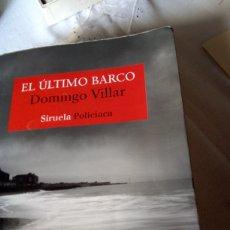 Libros: EL ÚLTIMO BARCO DE DOMINGO VILLAR. Lote 228452200