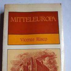 Libros: MITTELEUROPA, VICENTE RISCO,EDITORIAL GALAXIA,1984.. Lote 228452285