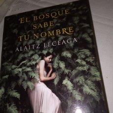 Libros: EL BOSQUE SABE TU NOMBRE. Lote 228454855