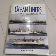 Libros: OCEAN LINERS, TRAVEL ON THE OPEN SEAS. Lote 228462215