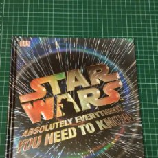 Libros: LIBRO DE TAPA DURA STAR WARS. ABSOLUTELY EVERYTHING YOU NEED TO KNOW.. DK. Lote 228921975