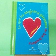 Libros: LO QUE LAS MUJERES PIENSAN DE LOS HOMBRES - FRASES,CITAS - IDEAL PARA REGALO. Lote 229012112