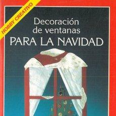 Libri: DECORACIÓN DE VENTANAS PARA LA NAVIDAD.- THALHEIM, YVONNE - NADOLNY, HARALD.. Lote 229453235
