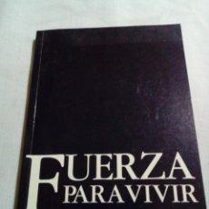 Libros: FUERZA PARA VIVIR - JAMIE BUCKINGHAM 1995. Lote 230057390