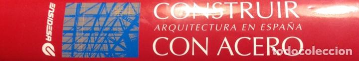 Libros: Construir con acero. Arquitectura en España. Manual Ensidesa, Tomo 5. Nuevo, impecable - Foto 8 - 230436670