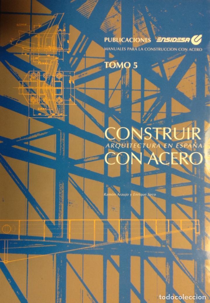 CONSTRUIR CON ACERO. ARQUITECTURA EN ESPAÑA. MANUAL ENSIDESA, TOMO 5. NUEVO, IMPECABLE (Libros nuevos sin clasificar)