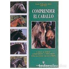 Libros: COMPRENDER EL CABALLO HERAKLES DE LINDA TELLINGTON-JONES. Lote 231902545