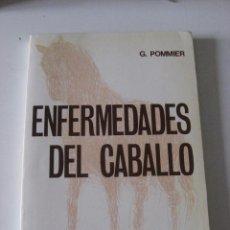 Libros: ENFERMEDADES DEL CABALLO G. POMMIER. Lote 231916725