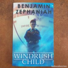 Libros: WINDRUSH CHILD. BENJAMIN ZEPHANIAH. VOICES. SCHOLASTIC. EN INGLES. Lote 232586925