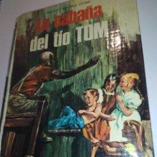 Libros: LA CABAÑA DEL TIO TOM, HARRIET BEECHER STOWE. Lote 233010260