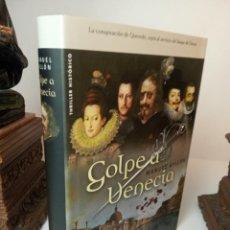 Libros: GOLPE A VENECIA - MANUEL AYLLÓN. Lote 233091510