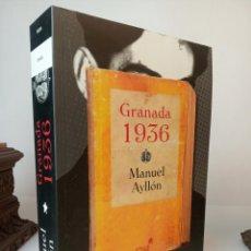 Libros: GRANADA 1936 - AYLLÓN CAMPILLO, MANUEL. Lote 233091560