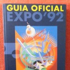 Libros: EXPO'92 - GUIA OFICIAL. Lote 233286125