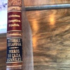 Libri: PERROS DE CAZA ESPAÑOLES POR GUTIERREZ DE LA VEGA. Lote 233361490