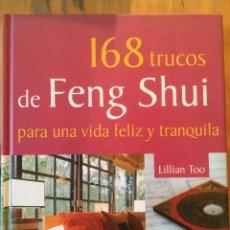 Libros: FENG SHUI. LILLIAN TOO. LIBRO COMO NUEVO. VER FOTOS. Lote 233417535