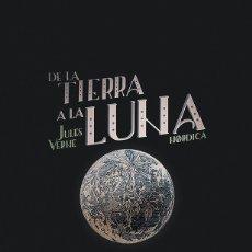 Libros: JULES VERNE. DE LA TIERRA A LA LUNA.. Lote 233605340
