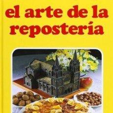 Libros: EL ARTE DE LA REPOSTERIA - MARÍA LUISA GARCÍA SÁNCHEZ. Lote 233943760
