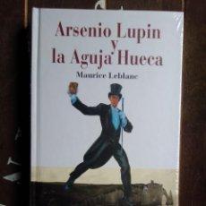 Livres: MAURICE LEBLANC: ARSENIO LUPIN Y LA AGUJA HUECA (ED. EDHASA. NUEVO. PRECINTADO). Lote 234030475