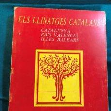 Libros: ELS LLINATGES CATALANS - 1982. Lote 234126605