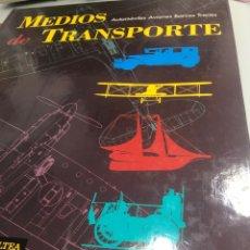 Libros: MEDIOS DE TRANSPORTE EL PAIS AUTOMOVILES AVIONES TRENES BARCOS. Lote 235690910