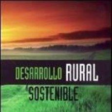 Libros: DESARROLLO RURAL SOSTENIBLE ANGUITA,, MARTINEZ DE PABLO : MCGRAW-HILL 2006 - 770 PAGINAS BUEN ESTADO. Lote 235702720