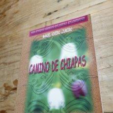 Libros: CAMINO DE CHAPAS MANOEL RIVEIRO LOUREIRO. Lote 235802350