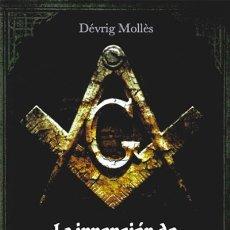Libros: LA INVENCIÓN DE LA MASONERÍA. Lote 235847040
