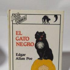 Libros: ANAYA TUS LIBROS DE INTRIGA,EL GATO NEGRO.EDGAR ALAN POE., 6°EDICIÓN 1991. Lote 235850970