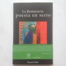 Libros: LA RESISTENCIA - POESÍA EN SERIO - HARPER COLLINS IBÉRICA 2020. Lote 236274965