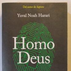 Libros: HOMO DEUS. BREVE HISTORIA DEL MAÑANA. - YUVAL NOAH HARARI. Lote 236299700
