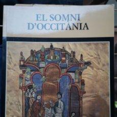 Libros: EL SOMNI D'OCCITÀNIA. NADALA 1996 (ANY XXX). FUNDACIÓ JAUME I.. Lote 236398860