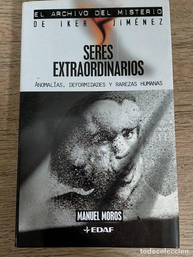SERES EXTRAORDINARIOS - ANOMALÍAS RAREZAS HUMANAS - FREAK SHOW (Libros nuevos sin clasificar)
