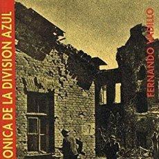 Livres: LOS IRREDUCTIBLES FERNANDO VADILLO GRAN CRONICA DE LA DIVISION AZUL. Lote 238055010