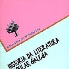 Livros: HISTORIA DA LITERATURA POPULAR GALEGA. - BLANCO PÉREZ, DOMINGO.. Lote 239367965