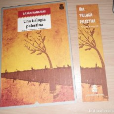 Livros: UNA TRILOGÍA PALESTINA GASAN KANAFANI. Lote 239427230