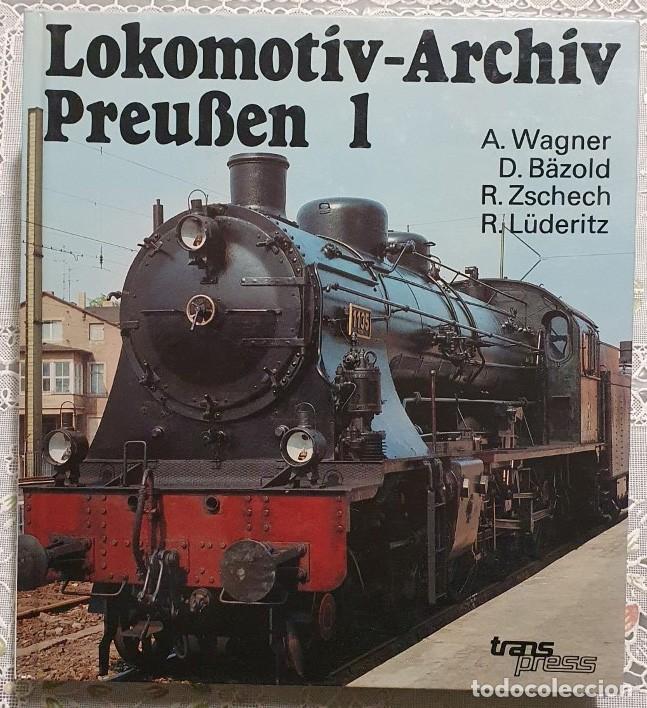 ARCHIVO LOCOMOTORAS 1 (LOKOMOTIV-ARCHIV) BERLIN 1990 333 PAGINAS EN ALEMAN EN BUEN ESTADO (Libros nuevos sin clasificar)